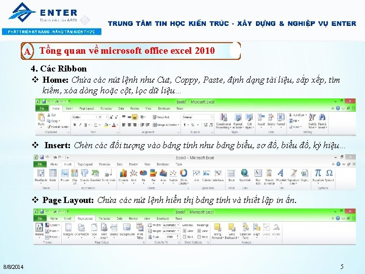 A Tổng quan về microsoft office excel 2010 4. Các Ribbon v Home: Chứa