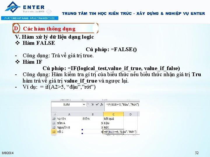D Các hàm thông dụng V. Hàm xử lý dữ liệu dạng logic v