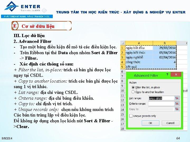 E Cơ sỡ dữu liệu III. Lọc dữ liệu 2. Advanced Filter - Tạo