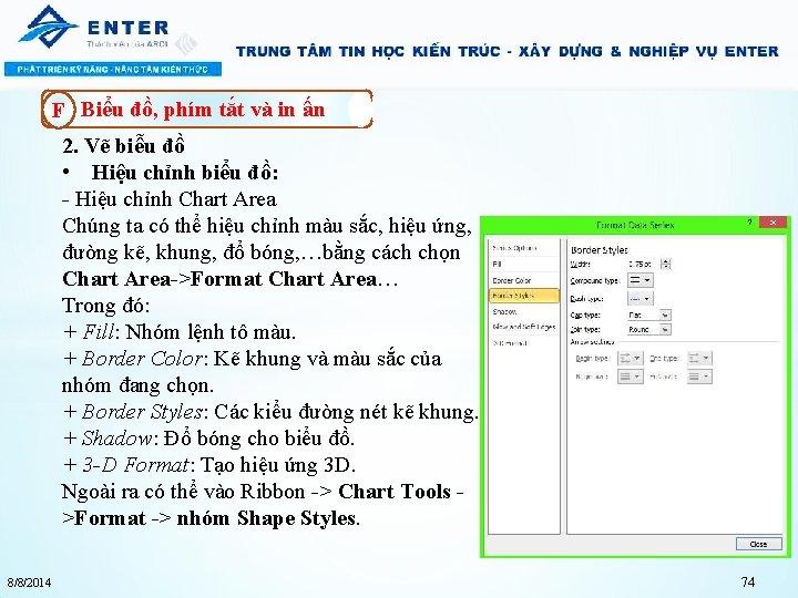 F Biểu đồ, phím tắt và in ấn 2. Vẽ biễu đồ • Hiệu