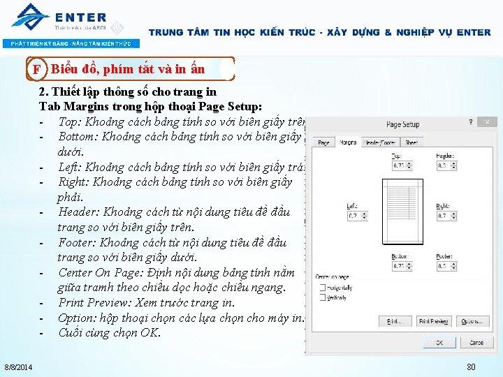 F Biểu đồ, phím tắt và in ấn 2. Thiết lập thông số cho
