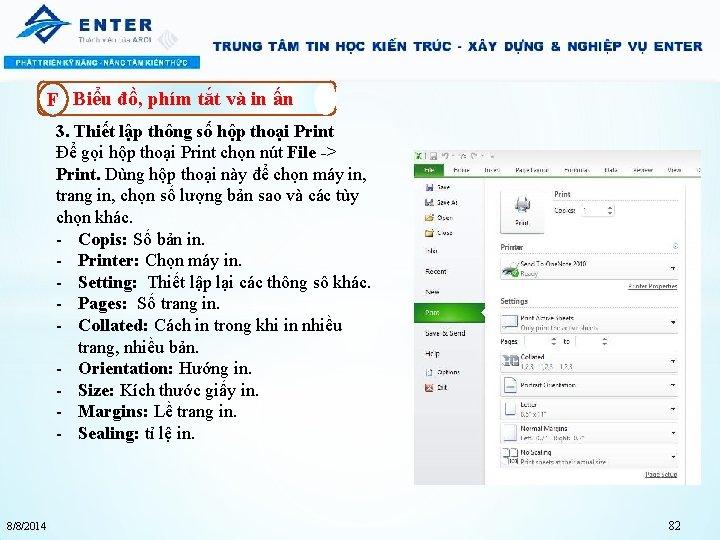 F Biểu đồ, phím tắt và in ấn 3. Thiết lập thông số hộp