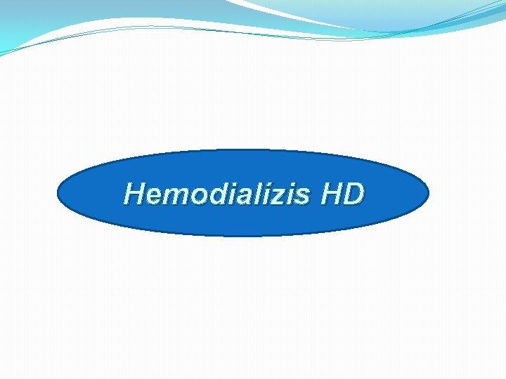 hemodialízis hipertónia magas vérnyomás 2 stádium és 2 fokú kockázat