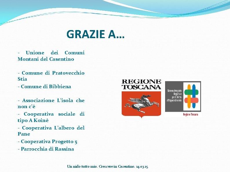 GRAZIE A… - Unione dei Comuni Montani del Casentino - Comune di Pratovecchio Stia