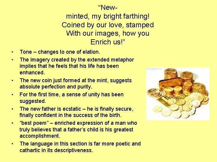 """""""Newminted, my bright farthing! Coined by our love, stamped With our images, how you"""