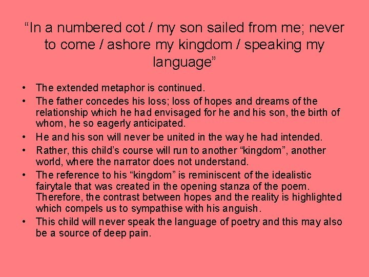 """""""In a numbered cot / my son sailed from me; never to come /"""