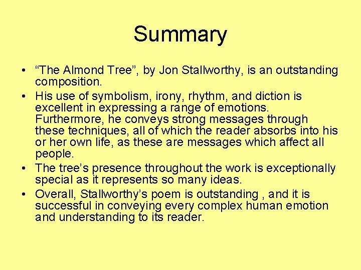 """Summary • """"The Almond Tree"""", by Jon Stallworthy, is an outstanding composition. • His"""