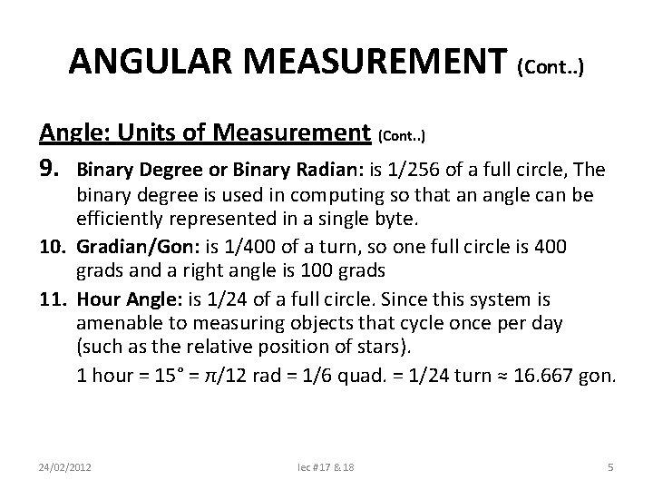 ANGULAR MEASUREMENT (Cont. . ) Angle: Units of Measurement (Cont. . ) 9. Binary