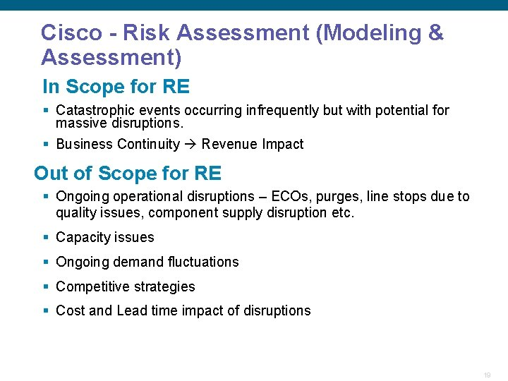 Cisco - Risk Assessment (Modeling & Assessment) In Scope for RE § Catastrophic events