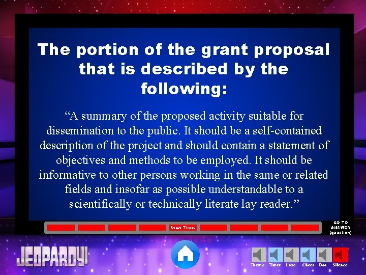 """The portion of the grant proposal that is described by the following: """"A summary"""