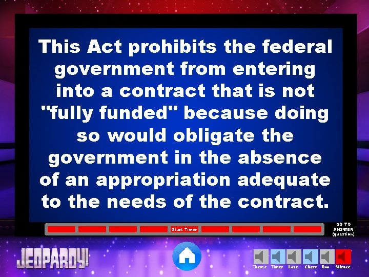 This Act prohibits the federal government from entering into a contract that is not