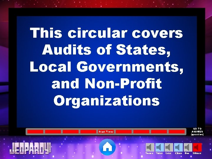 This circular covers Audits of States, Local Governments, and Non-Profit Organizations GO TO ANSWER