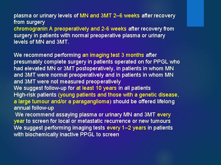 plasma or urinary levels of MN and 3 MT 2– 6 weeks after recovery