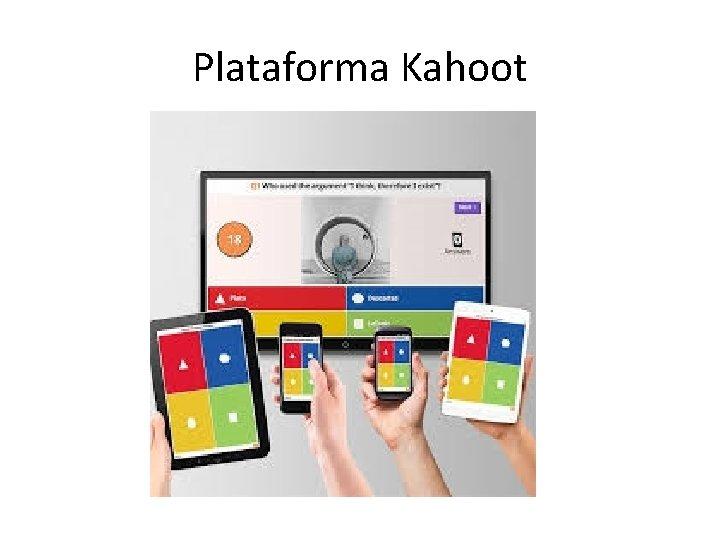 Plataforma Kahoot