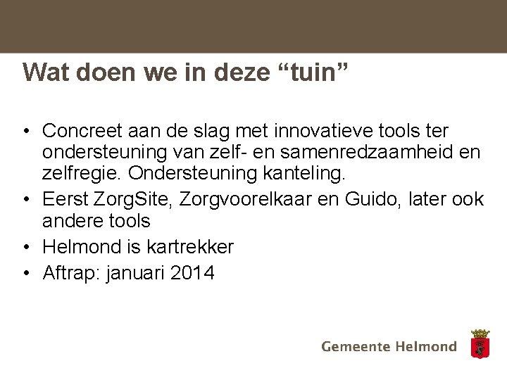 """Wat doen we in deze """"tuin"""" • Concreet aan de slag met innovatieve tools"""