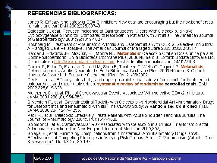 REFERENCIAS BIBLIOGRAFICAS: 10. DIGEMID 11. 12. 13. 14. 15. 16. 17. 18. 19. 20.