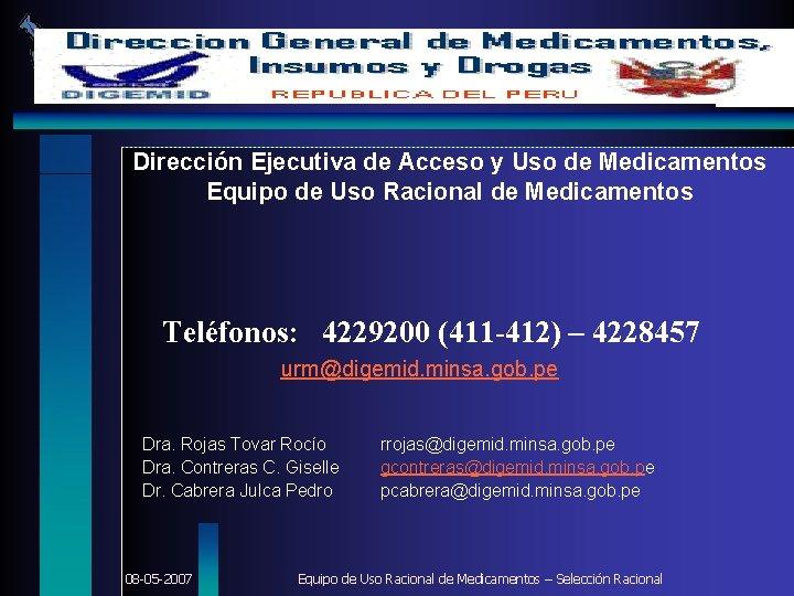 DIGEMID Dirección Ejecutiva de Acceso y Uso de Medicamentos Equipo de Uso Racional de