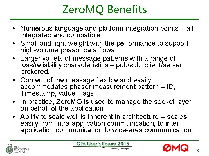 Zero. MQ Benefits • Numerous language and platform integration points – all integrated and