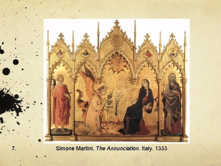 7. Simone Martini, The Annunciation. Italy. 1333