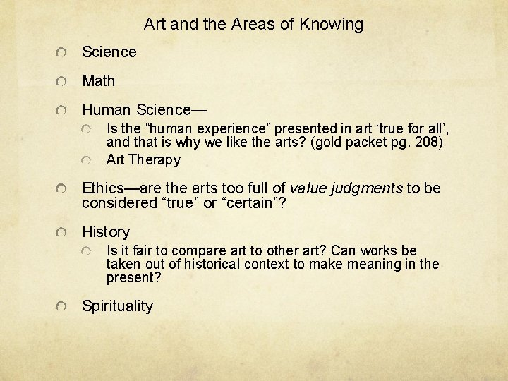 """Art and the Areas of Knowing Science Math Human Science— Is the """"human experience"""""""
