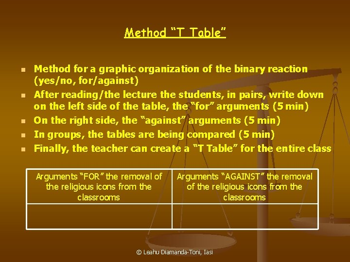"""Method """"T Table"""" n n n Method for a graphic organization of the binary"""