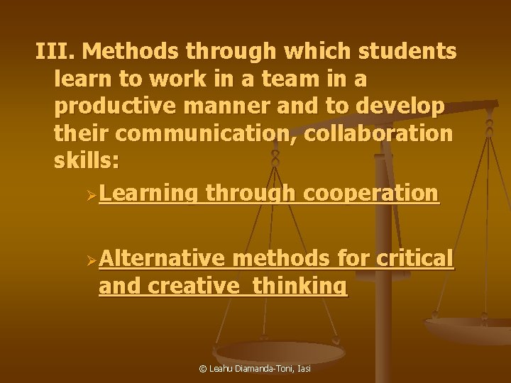 III. Methods through which students learn to work in a team in a productive