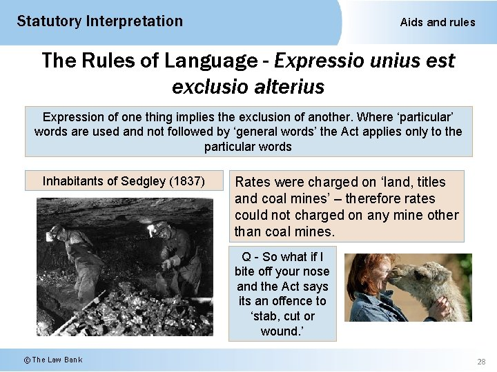 Statutory Interpretation Aids and rules The Rules of Language - Expressio unius est exclusio