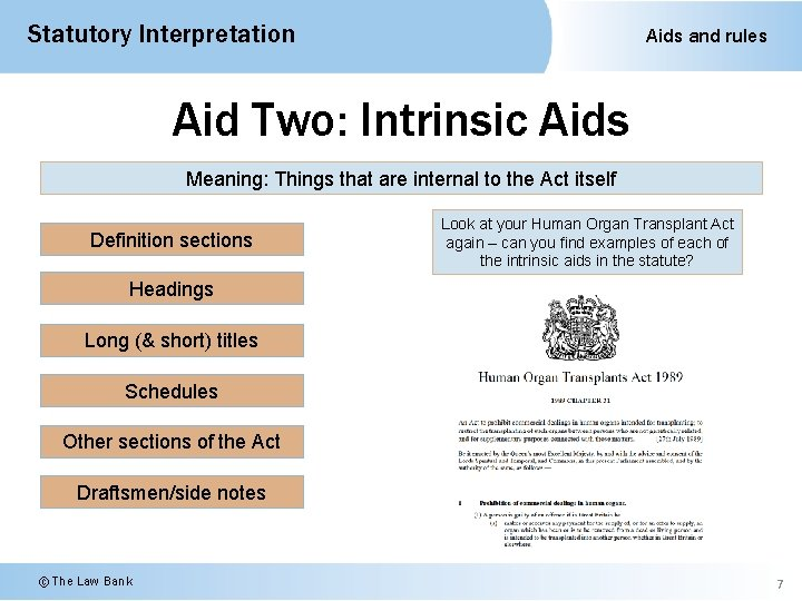 Statutory Interpretation Aids and rules Aid Two: Intrinsic Aids Meaning: Things that are internal
