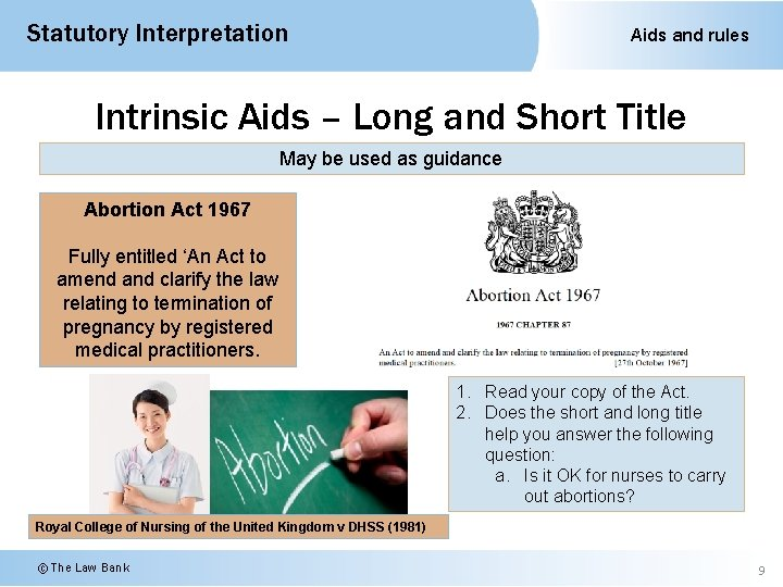 Statutory Interpretation Aids and rules Intrinsic Aids – Long and Short Title May be