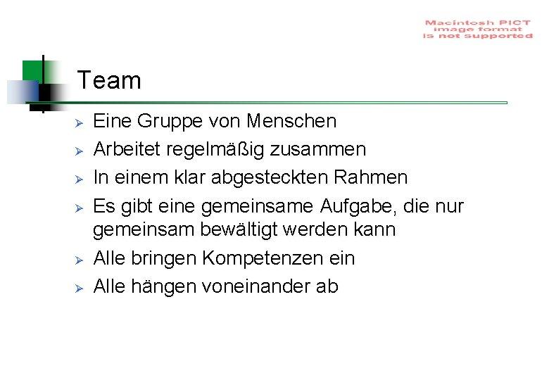 Team Ø Ø Ø Eine Gruppe von Menschen Arbeitet regelmäßig zusammen In einem klar