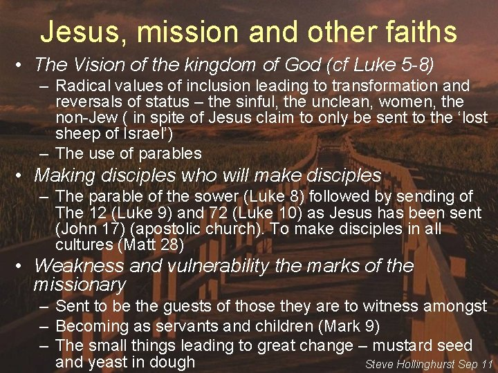 Jesus, mission and other faiths • The Vision of the kingdom of God (cf
