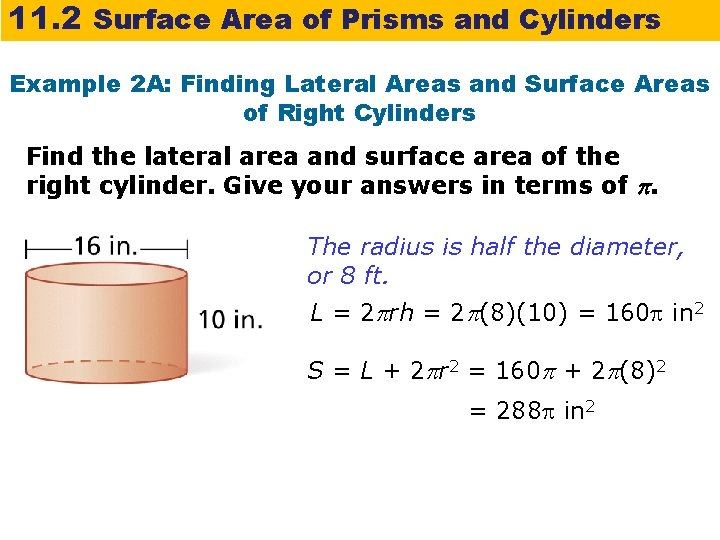 11. 2 Surface Area of Prisms and Cylinders Example 2 A: Finding Lateral Areas