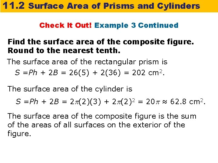 11. 2 Surface Area of Prisms and Cylinders Check It Out! Example 3 Continued