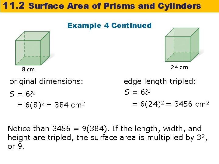 11. 2 Surface Area of Prisms and Cylinders Example 4 Continued 24 cm original