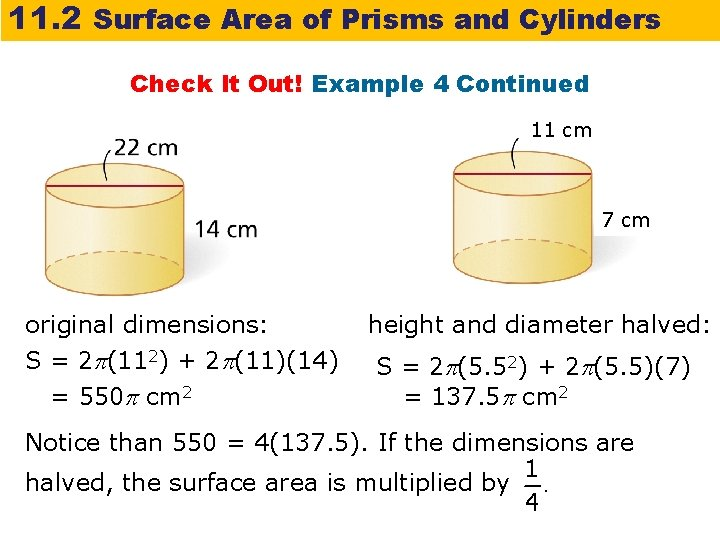 11. 2 Surface Area of Prisms and Cylinders Check It Out! Example 4 Continued