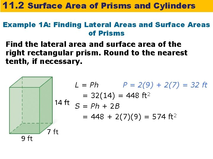 11. 2 Surface Area of Prisms and Cylinders Example 1 A: Finding Lateral Areas
