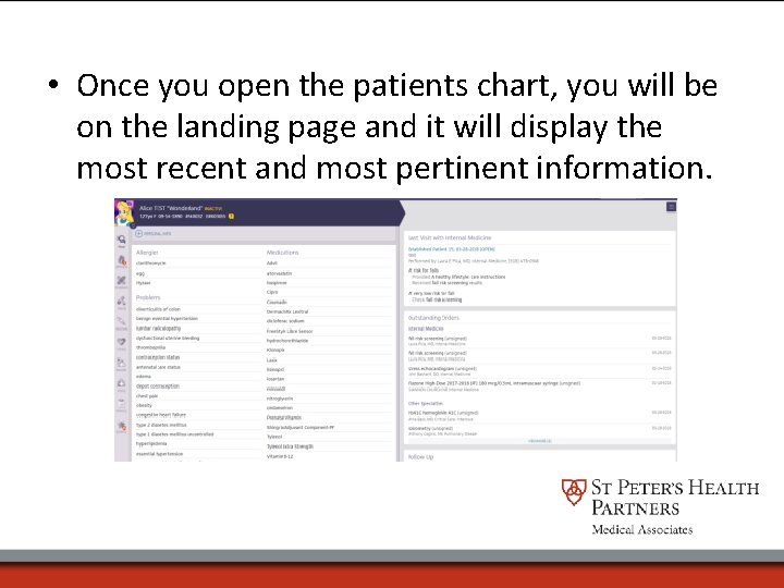• Once you open the patients chart, you will be on the landing