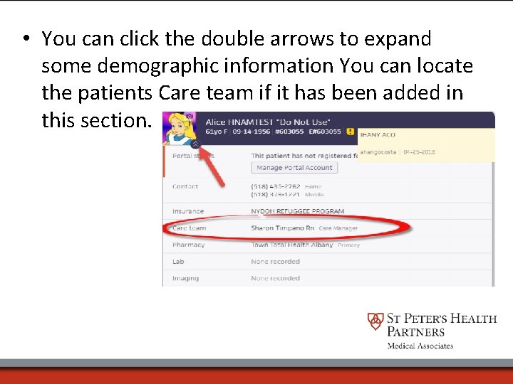 • You can click the double arrows to expand some demographic information You