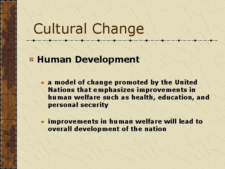 Cultural Change Human Development a model of change promoted by the United Nations that