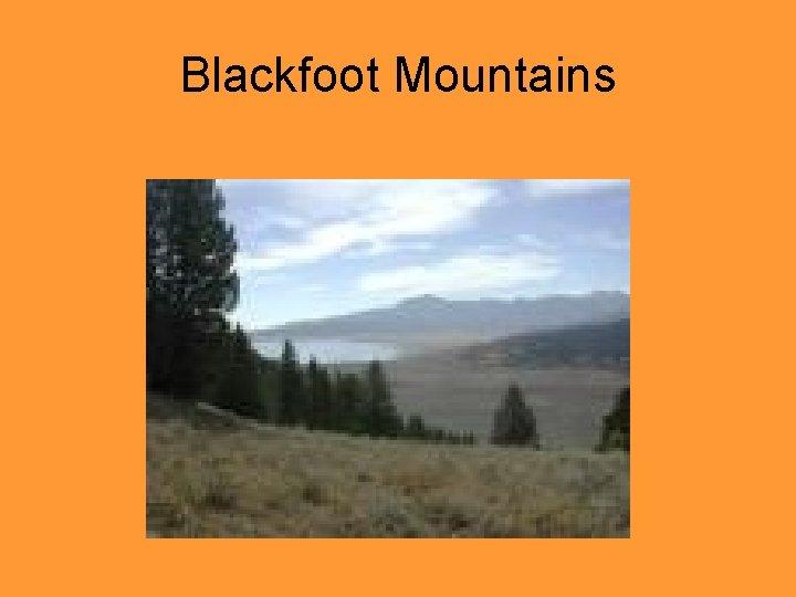 Blackfoot Mountains