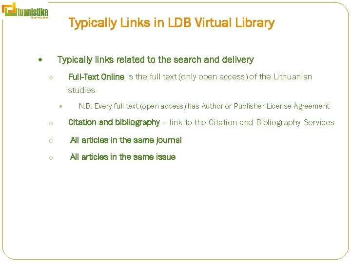Typically Links in LDB Virtual Library Typically links related to the search and delivery