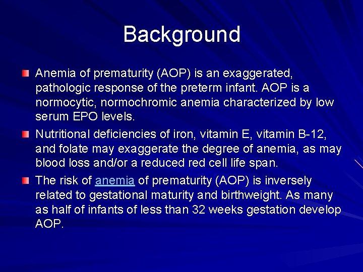 anemia of prematurity curatare ficat si fiere