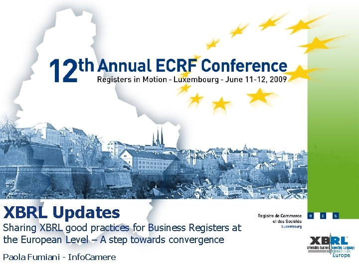 XBRL Updates Sharing XBRL good practices for Business Registers at the European Level –