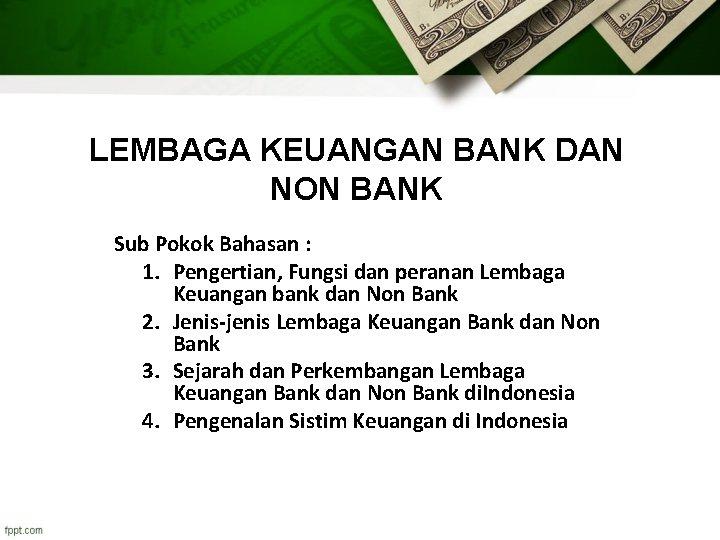 Perbedaan Bank Dan Lembaga Keuangan Non Bank