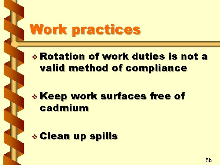Work practices v Rotation of work duties is not a valid method of compliance