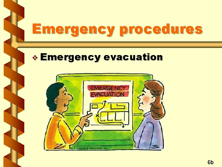 Emergency procedures v Emergency evacuation 6 b