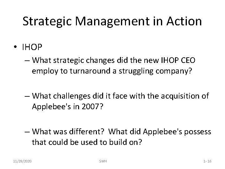 Strategic Management in Action • IHOP – What strategic changes did the new IHOP