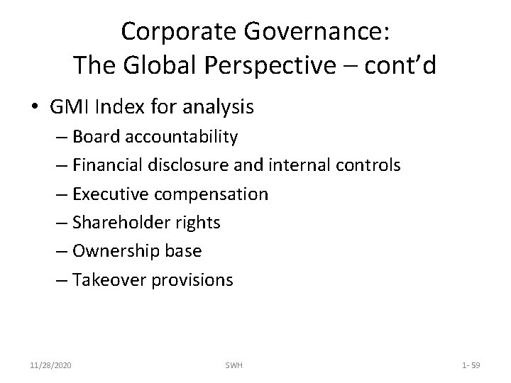 Corporate Governance: The Global Perspective – cont'd • GMI Index for analysis – Board