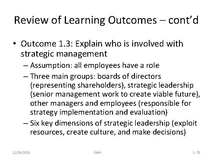 Review of Learning Outcomes – cont'd • Outcome 1. 3: Explain who is involved