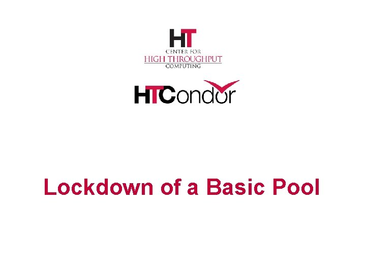 Lockdown of a Basic Pool